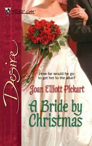 A Bride By Christmas ebook by Joan Elliott Pickart