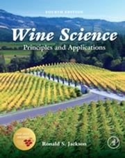 Wine Science - Principles and Applications ebook by Ronald S. Jackson