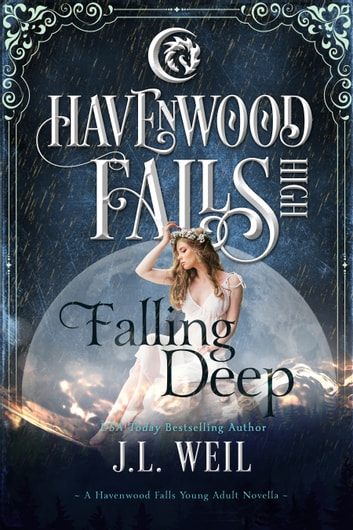 Falling Deep - A Havenwood Falls High Novella ebook by J.L. Weil