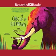 A Circle of Elephants audiobook by Eric Dinerstein