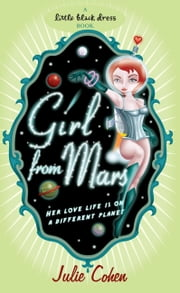 Girl From Mars ebook by Julie Cohen,Sharon Tancredi