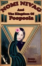 Nomi Nivag and the Kingdom of Poopoola ebook by Bruno Bernier