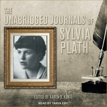 The Unabridged Journals of Sylvia Plath audiobook by Sylvia Plath