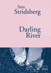 Darling River ebook by Sara Stridsberg
