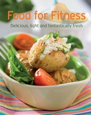 Food for Fitness - Our 100 top recipes presented in one cookbook ebook by Naumann & Göbel Verlag