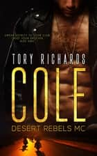 Cole ebook by Tory Richards