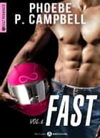 Fast - 6 ebook by Phoebe P. Campbell