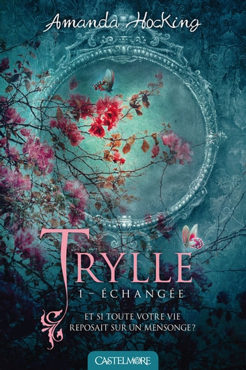 Échangée - Trylle, T1 ebook by Amanda Hocking