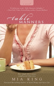 Table Manners ebook by Mia King