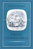 David Copperfield deel I ebook by Charles Dickens