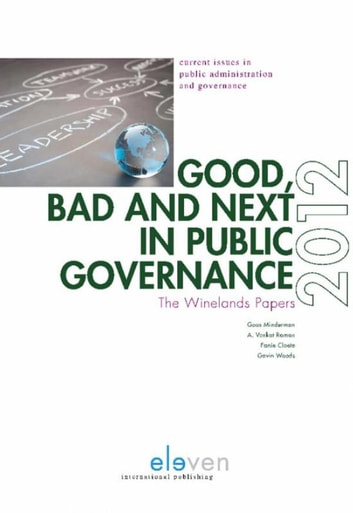Good, bad and next in public governance - the winelands papers 2012 ebook by