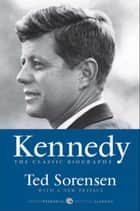 Kennedy ebook by Ted Sorensen
