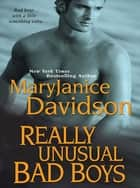 Really Unusual Bad Boys ebook by MaryJanice Davidson