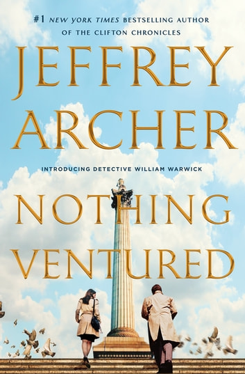 Nothing Ventured ebook by Jeffrey Archer