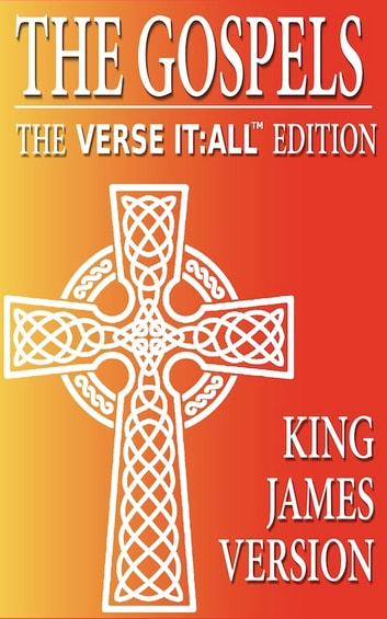 The Gospels, The King James Version, Verse It:All Edition ebook by Various