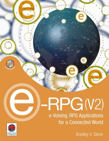 e-RPG(V2) - e-Volving RPG Applications for a Connected World ebook by Bradley V. Stone
