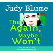 Then Again, Maybe I Won't audiobook by Judy Blume