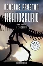 ebook Tiranosaurio de Douglas Preston