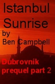 Istanbul Sunrise ebook by Ben Campbell