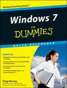 Windows 7 For Dummies Quick Reference ebook by Greg Harvey