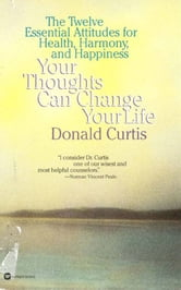 Your Thoughts Can Change Your Life ebook by Donald Curtis