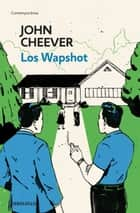 Los Wapshot eBook by John Cheever