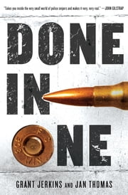 Done in One - A Novel ebook by Grant Jerkins,Jan Thomas