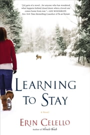 Learning to Stay ebook by Erin Celello