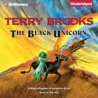 Black Unicorn, The audiobook by Terry Brooks