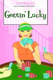 Gettin' Lucky ebook by Micol Ostow