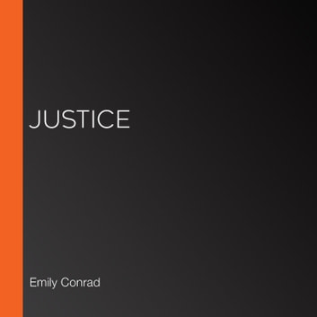 Justice audiobook by Emily Conrad