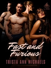 Fast and Furious ebook by Trista Ann Michaels