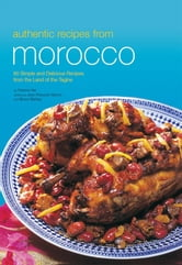 Authentic Recipes from Morocco ebook by Fatema Hal