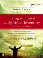 Taking an Honest and Spiritual Inventory Participant's Guide 2 eBook by John Baker