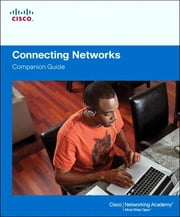 Connecting Networks Companion Guide ebook by Cisco Networking Academy