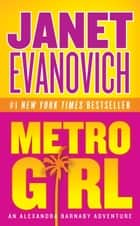 Metro Girl ebook by Janet Evanovich