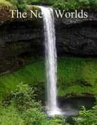 The New Worlds ebook by Cecil Cory