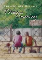 They are Coming ebook by Chris Mlalazi