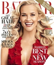 Harper's BAZAAR - Issue# 1 - Hearst Communications, Inc. magazine
