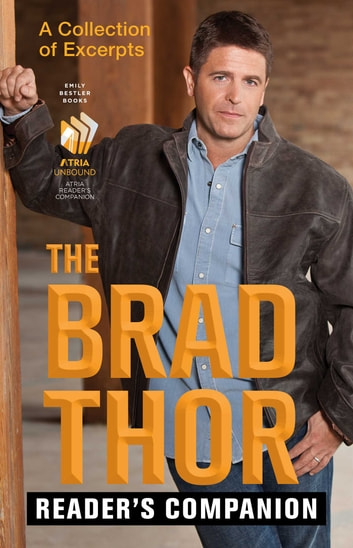 The Brad Thor Reader's Companion - A Collection of Excerpts ebook by Brad Thor