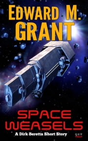 Space Weasels ebook by Edward M. Grant