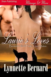 Laurie's Loves ebook by Lynnette Bernard