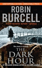 The Dark Hour ebook by Robin Burcell