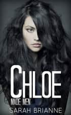 Chloe ebook by Sarah Brianne