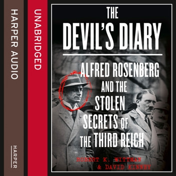 The Devil's Diary: Alfred Rosenberg and the Stolen Secrets of the Third Reich audiobook by Robert K Wittman,David Kinney