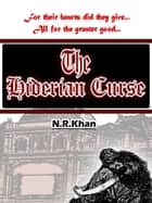 The Hiderian Curse ebook by Nabeel K, Yussi K, Habib K