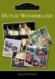 Dutch Wonderland ebook by Austen Dennison