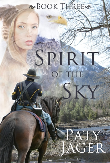 Spirit of the Sky ebook by Paty Jager