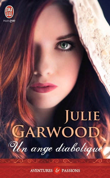 Un ange diabolique eBook by Julie Garwood