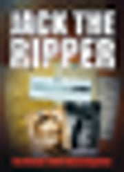 Jack the Ripper - Scotland Yard Investigates ebook by Stewart P Evans